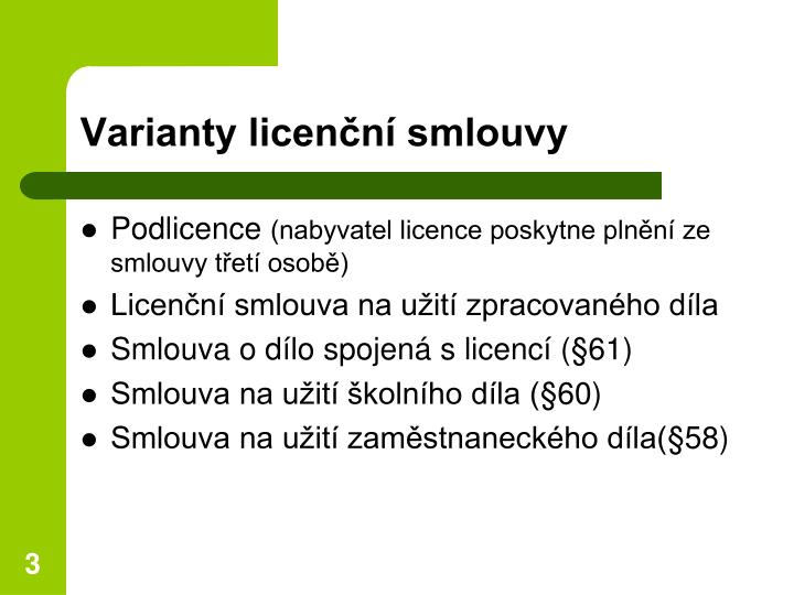 Varianty licenční smlouvy