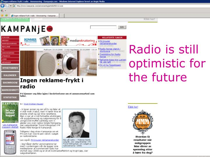 Radio is still optimistic for the future