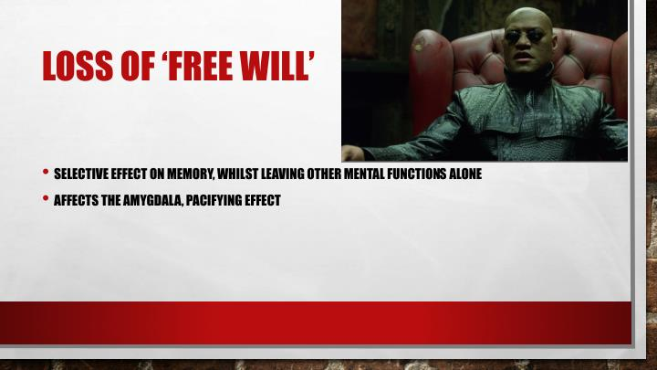 Loss of 'free will'