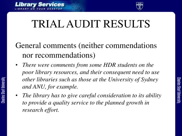 TRIAL AUDIT RESULTS