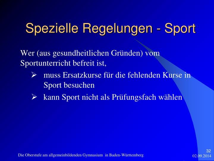 Wer (aus gesundheitlichen Gründen) vom Sportunterricht befreit ist,