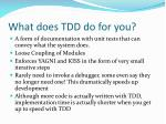 what does tdd do for you