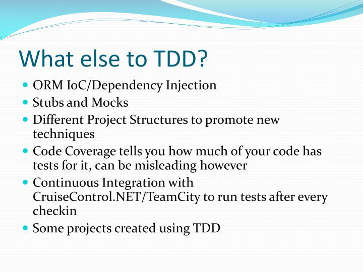 What else to TDD?