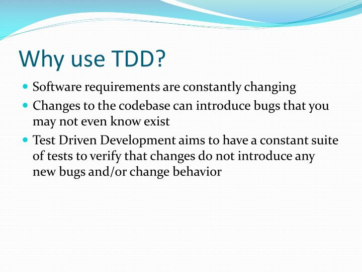 Why use tdd