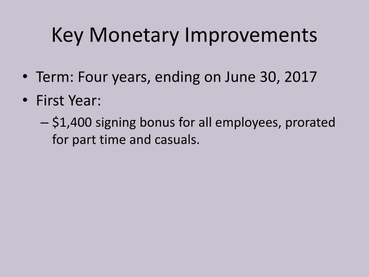 Key Monetary Improvements