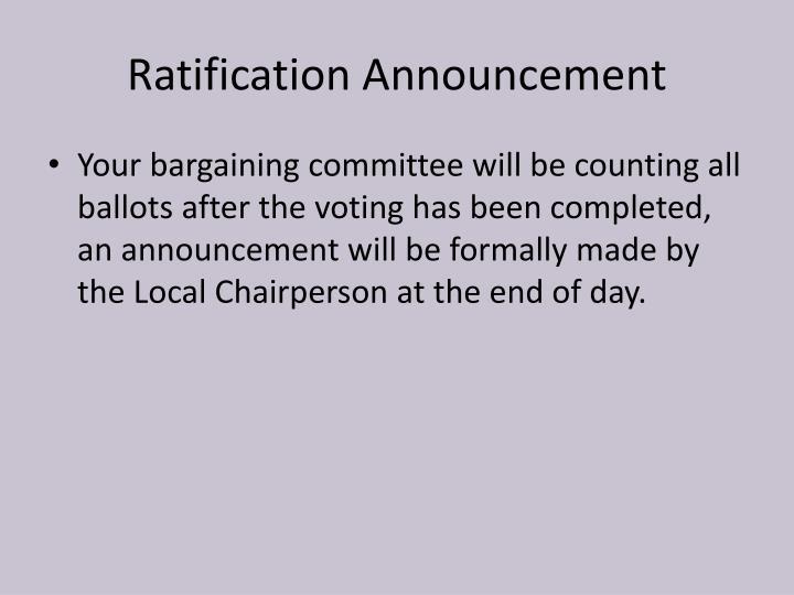 Ratification Announcement