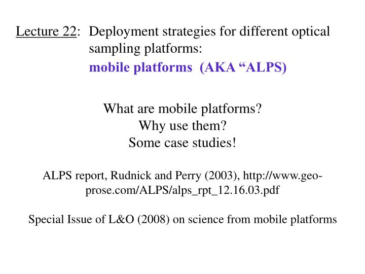 Lecture 22 deployment strategies for different optical sampling platforms mobile platforms aka alps