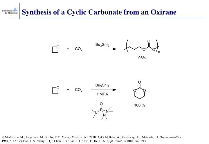 Synthesis of a Cyclic Carbonate from an Oxirane