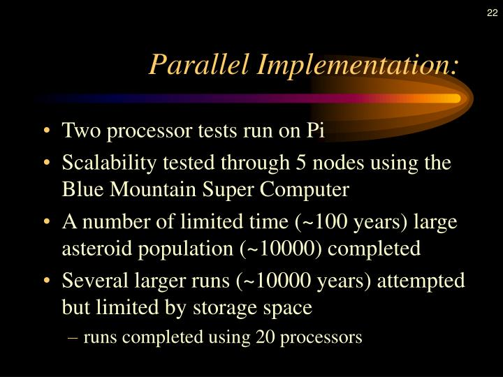 Parallel Implementation: