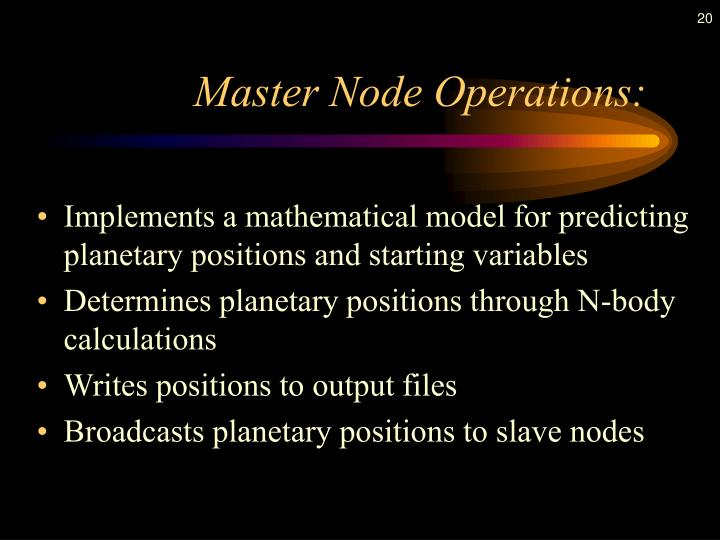Master Node Operations: