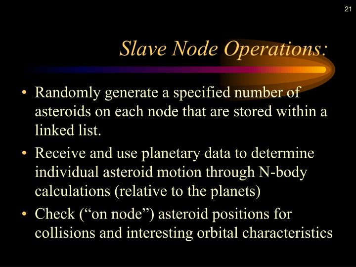 Slave Node Operations: