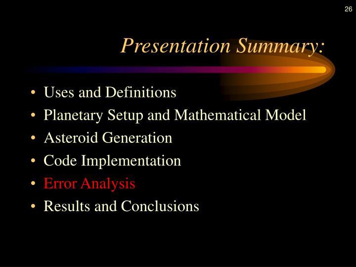 Presentation Summary: