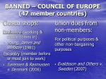 banned council of europe 47 member countries
