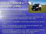 sigurjonsson v iceland 1993
