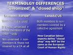 terminolgy differences unionized closed shop