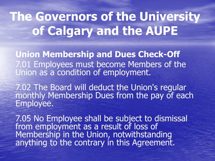 The Governors of the University of Calgary and the AUPE