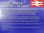 young james webster v uk 1981