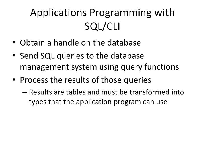 Applications Programming with SQL/CLI
