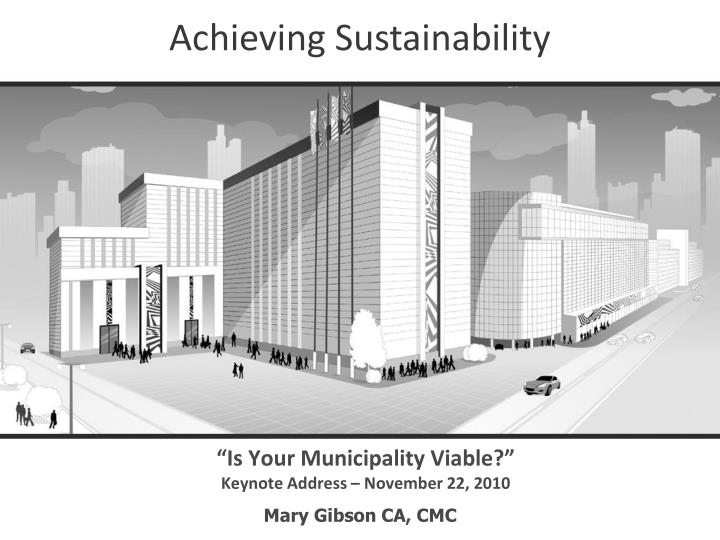 Is your municipality viable keynote address november 22 2010