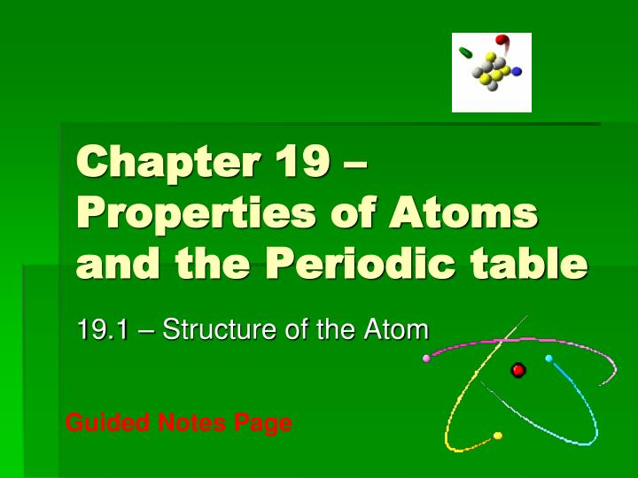 Ppt Chapter 19 Properties Of Atoms And The Periodic