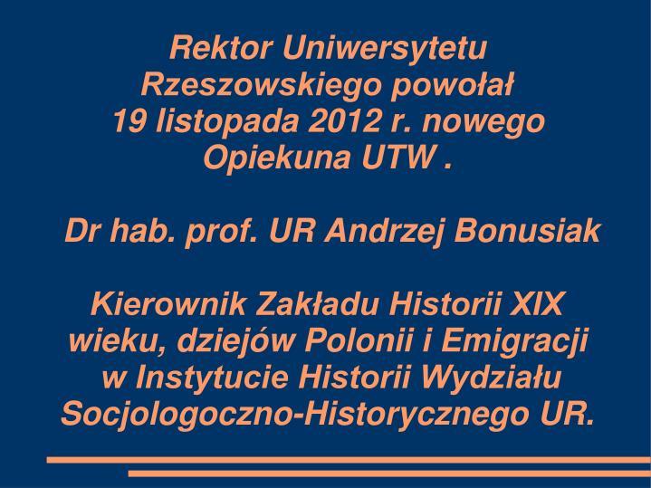 Rektor Uniwersytetu Rzeszowskiego powołał