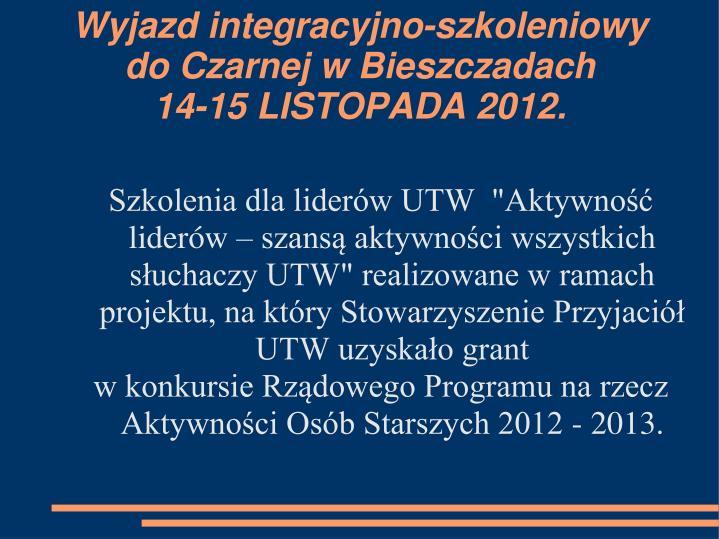 Wyjazd integracyjno-szkoleniowy do Czarnej w Bieszczadach