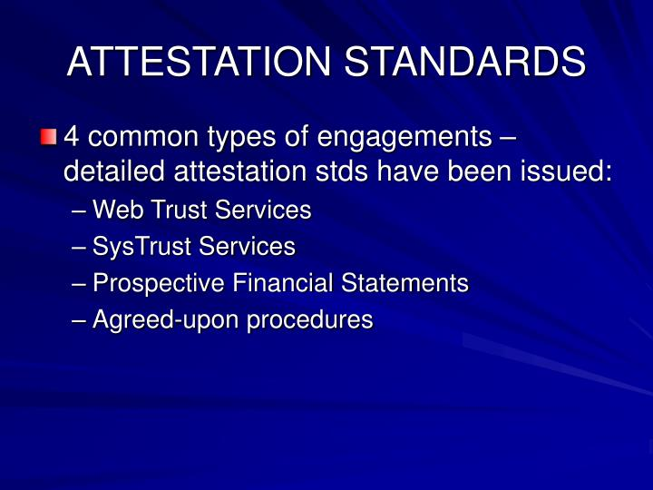 ATTESTATION STANDARDS