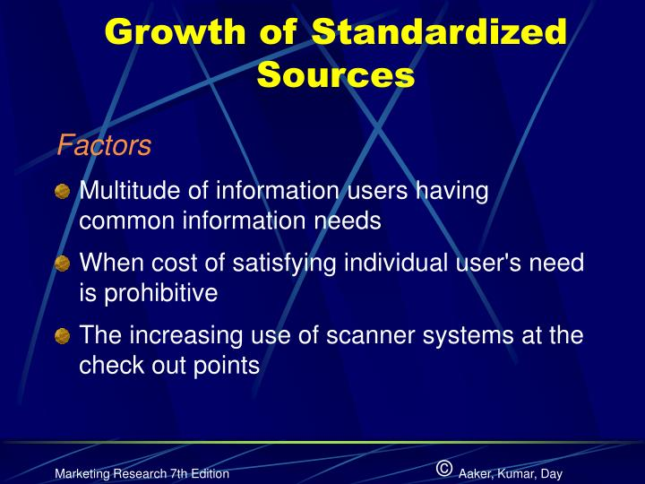 Growth of standardized sources