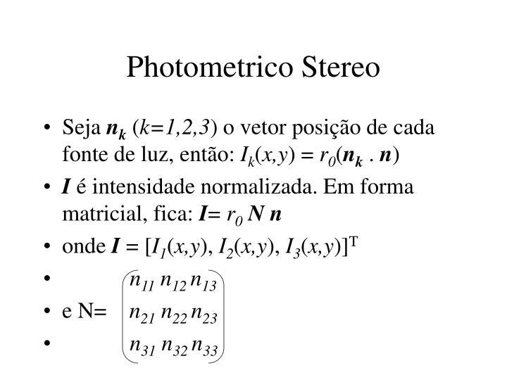 Photometrico Stereo