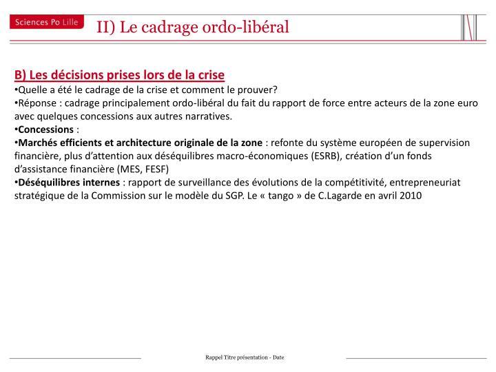 II) Le cadrage ordo-libéral