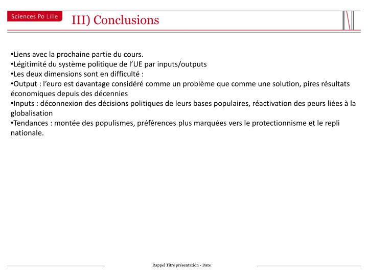 III) Conclusions
