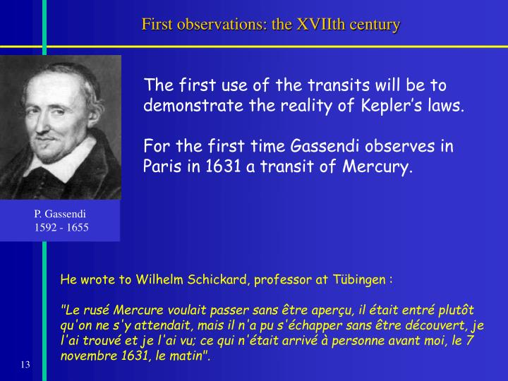 First observations: the XVIIth century