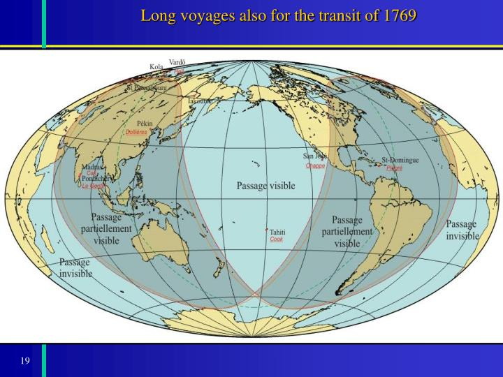 Long voyages also for the transit of 1769