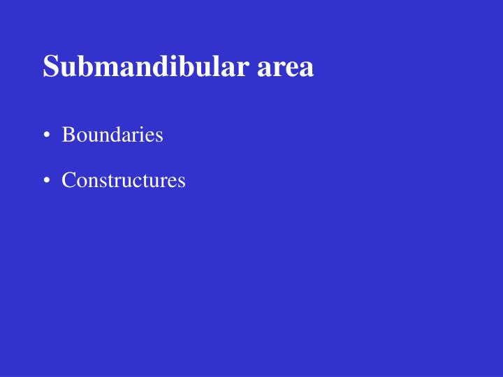 Submandibular area
