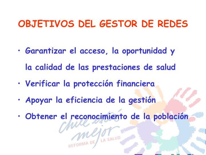 OBJETIVOS DEL GESTOR DE REDES