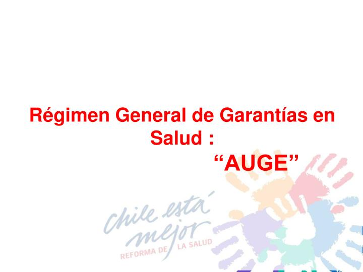 Régimen General de Garantías en Salud :
