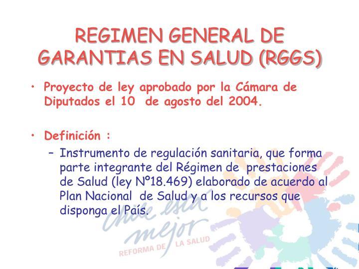 REGIMEN GENERAL DE GARANTIAS EN SALUD (RGGS)