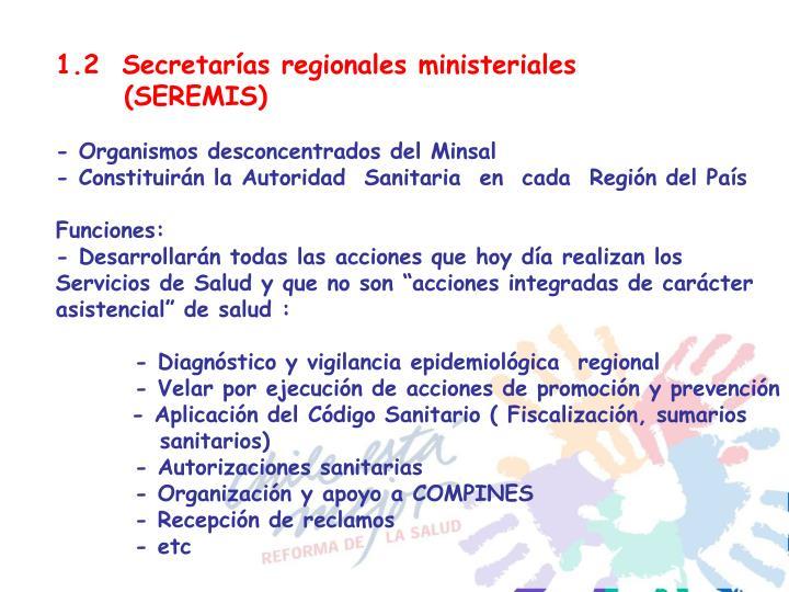 1.2  Secretarías regionales ministeriales