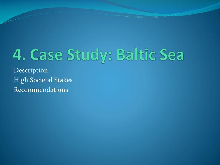 4. Case Study: Baltic Sea