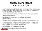 using superheat calculator