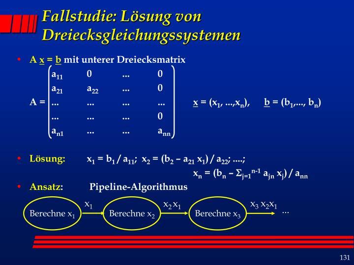 Fallstudie: Lösung von Dreiecksgleichungssystemen