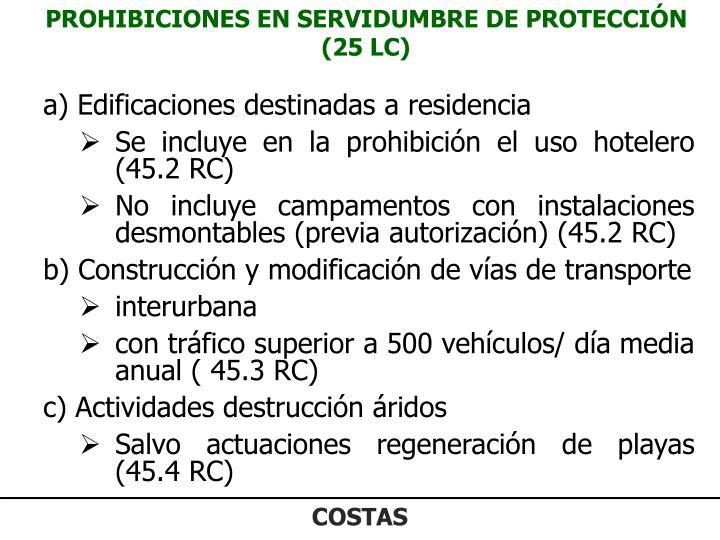 PROHIBICIONES EN SERVIDUMBRE DE PROTECCIÓN (25 LC)