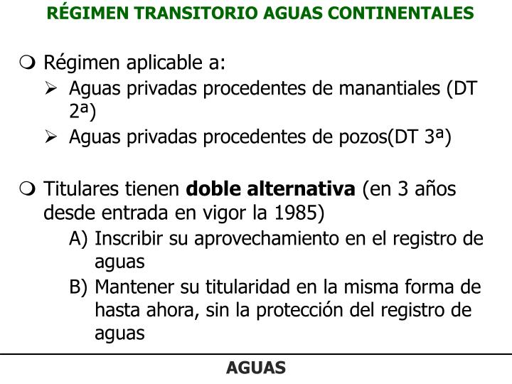 RÉGIMEN TRANSITORIO AGUAS CONTINENTALES