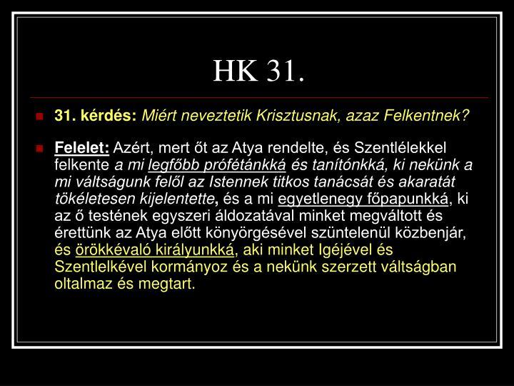 HK 31.