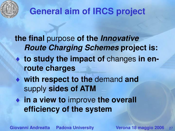 General aim of IRCS project