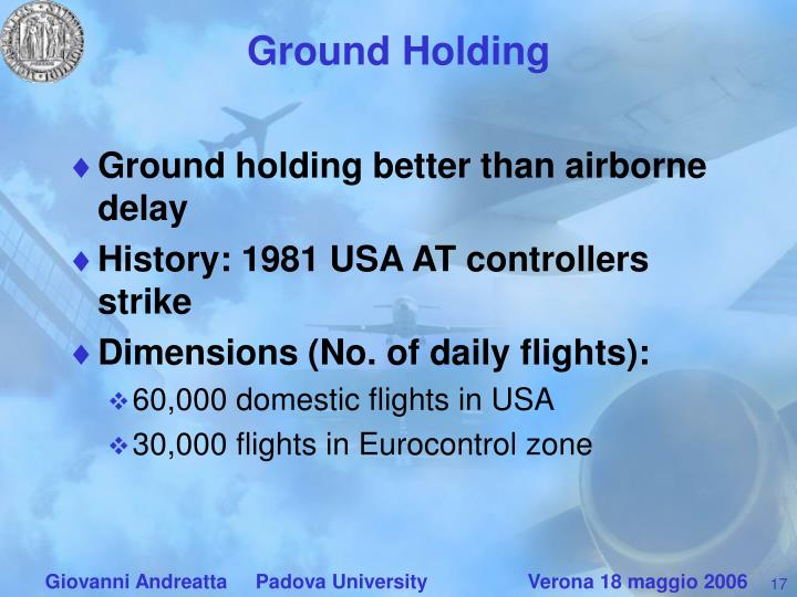 Ground Holding