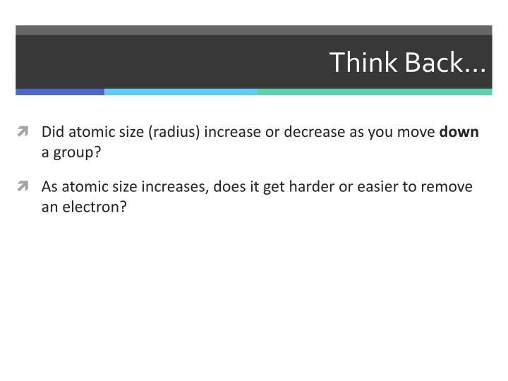 Think Back…