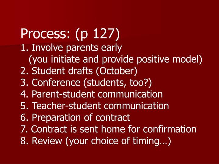 Process: (p 127)