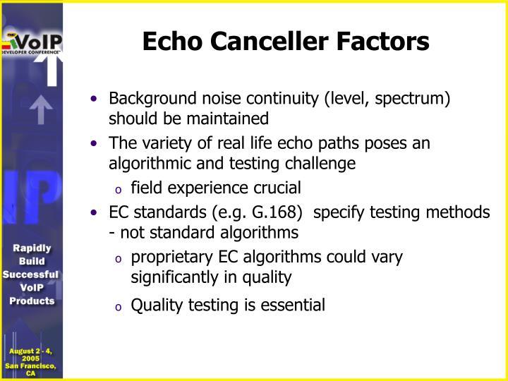 Echo Canceller Factors