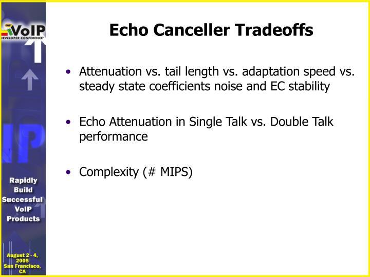 Echo Canceller Tradeoffs
